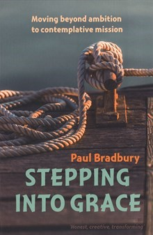 Prophet to pioneers - review of Stepping into Grace - CMS Pioneer