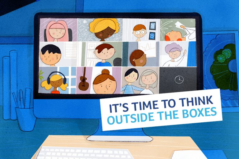 """illustration of Zoom room with text """"It's time to think outside the boxes"""""""